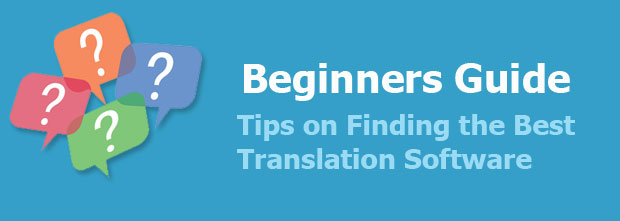 Tips on Best Translation Software